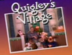 Quigley'sVillageTitle