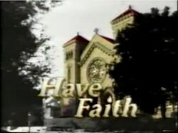 Have Faith intertitle
