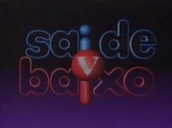 Sai de Baixo 2000