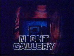 Night gallery a