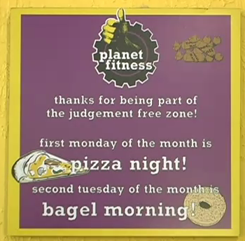 File:Planet Fitness Thanks for being part of the Judgement free zone! first monday of the month is Pizza night! second tuesday of the month is bagel morning.png