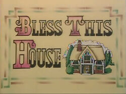 Bless This House Titles (Series 1-3)
