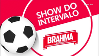 Show do Intervalo (2016) Brahma 1
