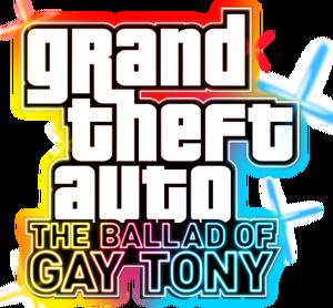 Grand Theft Auto - The Ballad of Gay Tony