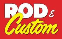 Rod and Custom