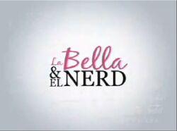 La Bella & el Nerd