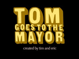 File:Tom Goes to the Mayor.jpg