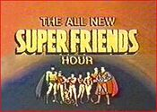2.THE ALL-NEW SUPERFRIENDS HOUR (1977 - 1978)