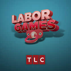Labor-Games-on-TLC