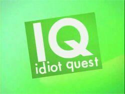 Idiot Quest