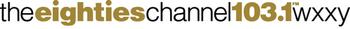 Wxxy 103.1 eighties channel