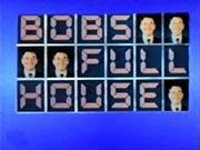 Bobs full house 261284a