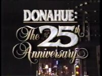 Donahue The 25th Anniv 2