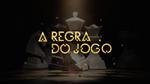 A Regra do Jogo 2015 abertura