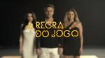 A Regra do Jogo 2015 teaser