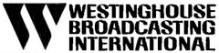Westinghouse Broadcasting International
