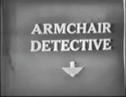 Armchair Detective | Logopedia | Fandom powered by Wikia