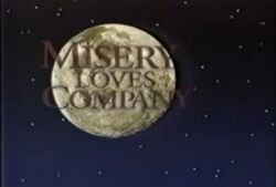 Misery Loves Company alt Intertitle 2