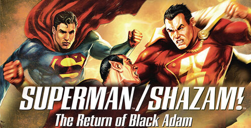 DC-Showcase-SupermanShazam-The-Return-of-Black-Adam588x300