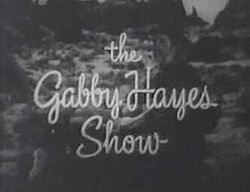 Gabby hayes show