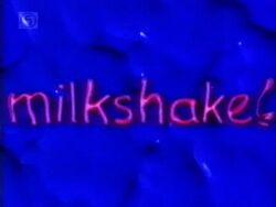 Milkshake 1999a