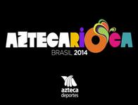 Brasil 2014 - TV Azteca