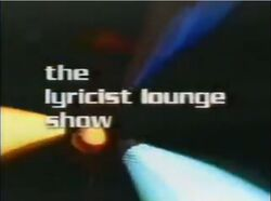 The Lyricist Lounge Show