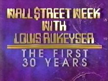 Wall street week 30 years 1