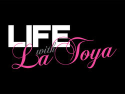 Life With LaToya Title Card