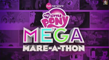 My Little Pony= Maga Mare-A-Thon