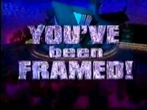 You've been framed 1997