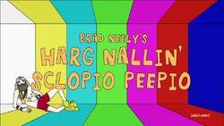Brad Neely's Harg Nallin Sclopio Peepio Alt