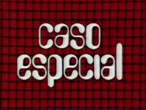 Caso Especial 1975