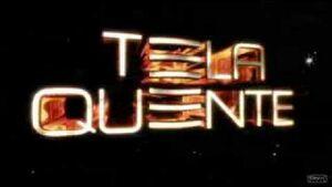 Tela Quente promos 2007
