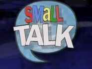 Small talk ca-show