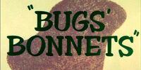 Bugs' Bonnets