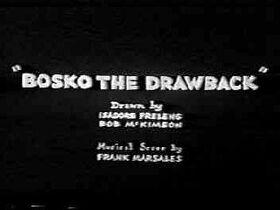 Bosko the Drawback (1933) 1