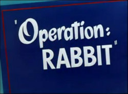 Operation Rabbit title card