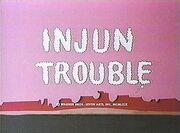 Injun Trouble 1969 TC Better Quality