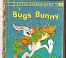 Bugs Bunny (Little Golden Book)