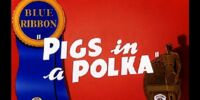 Pigs in a Polka