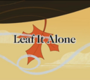 Leaf It Alone