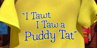 I Tawt I Taw A Putty Tat (Cartoon)