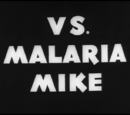 Private Snafu vs. Malaria Mike