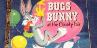 Bugs Bunny at the County Fair