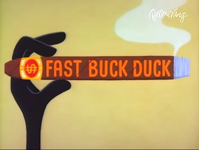 Fast Buck Duck title card