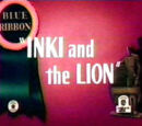 Inki and the Lion