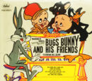 Bugs Bunny and His Friends