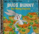 Bugs Bunny: Too Many Carrots