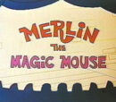 Merlin the Magic Mouse (Short)